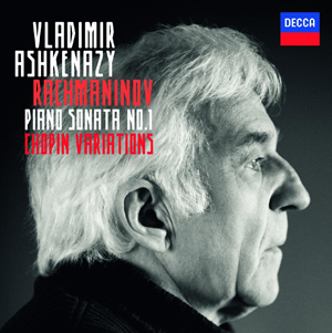 Rachmaninov: Piano Sonata & Chopin Variations